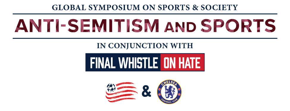 Global Symposium on Sports and Society Anti-Semitism and Sports