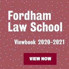 Fordham Law School Viewbook 2020-2021 - View Now